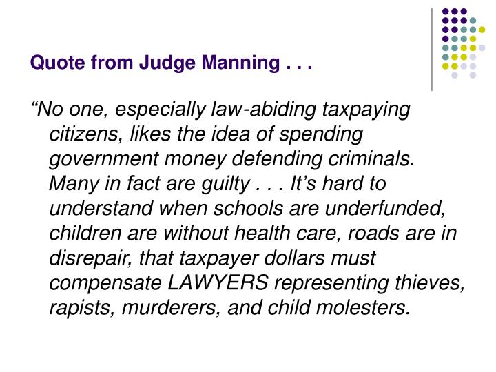 Quote from judge manning