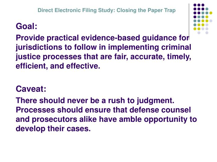 Direct Electronic Filing Study: Closing the Paper Trap