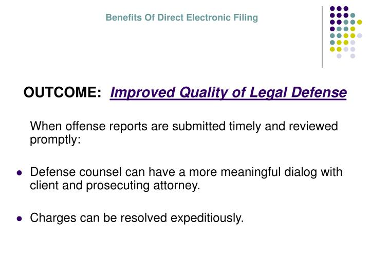 Benefits Of Direct Electronic Filing