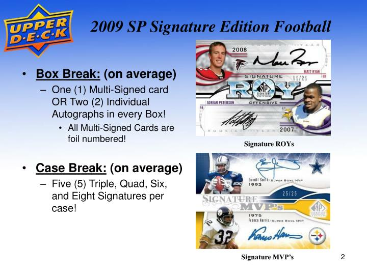 2009 SP Signature Edition Football