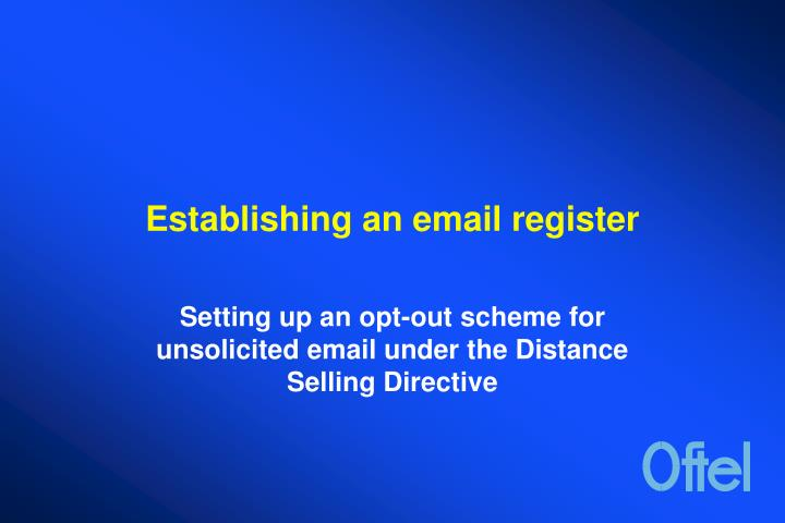 Establishing an email register