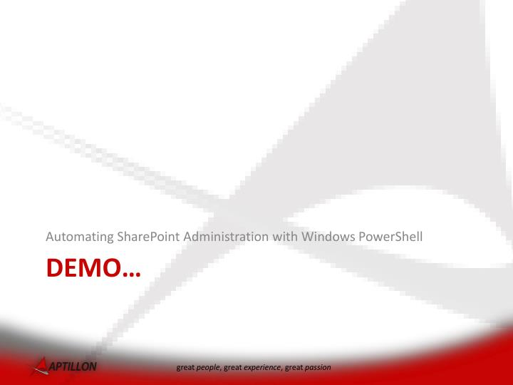 Automating SharePoint Administration with Windows PowerShell