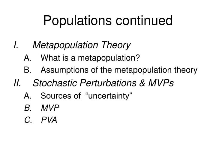 Populations continued