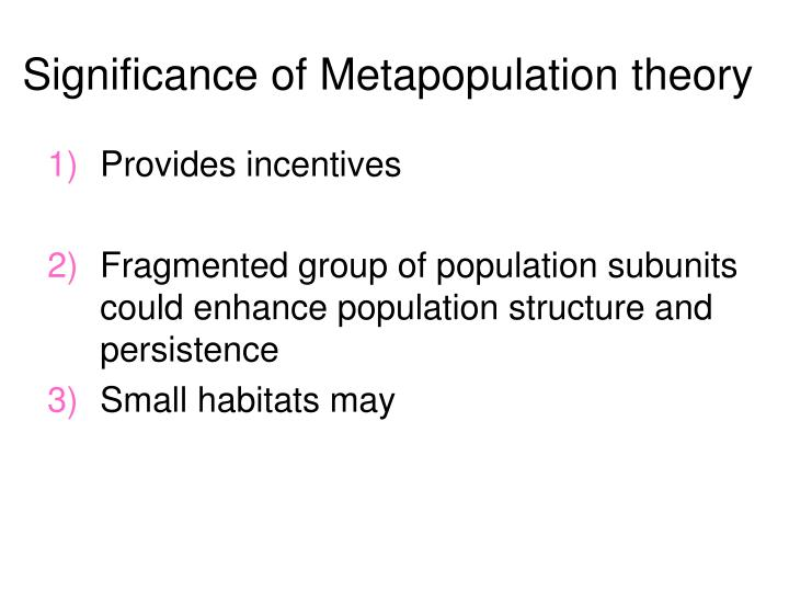 Significance of Metapopulation theory