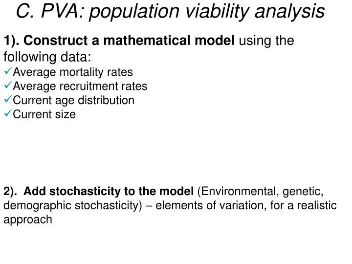 C. PVA: population viability analysis