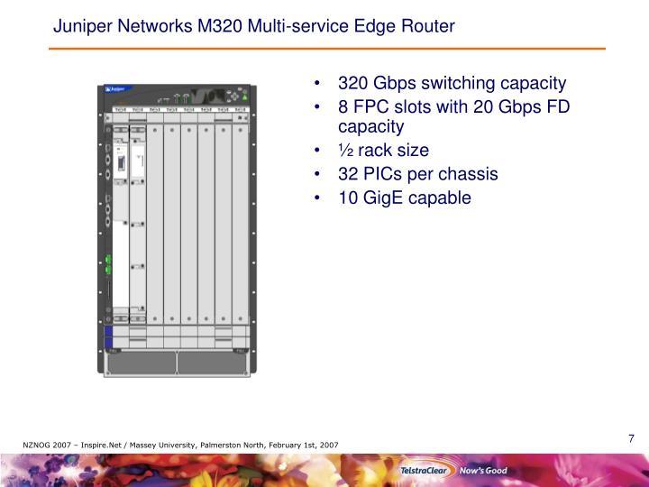Juniper Networks M320 Multi-service Edge Router