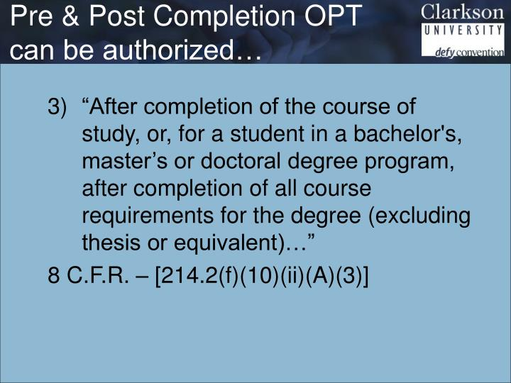 Pre & Post Completion OPT