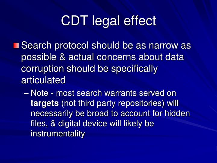 CDT legal effect
