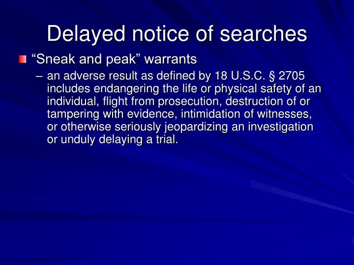 Delayed notice of searches