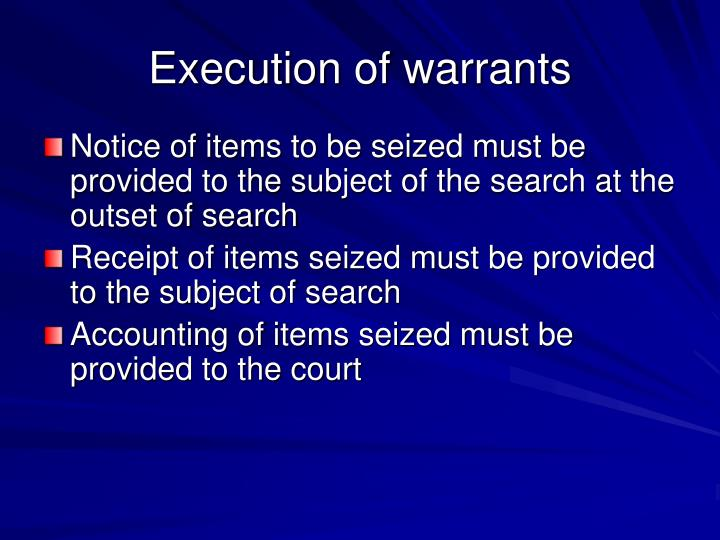 Execution of warrants