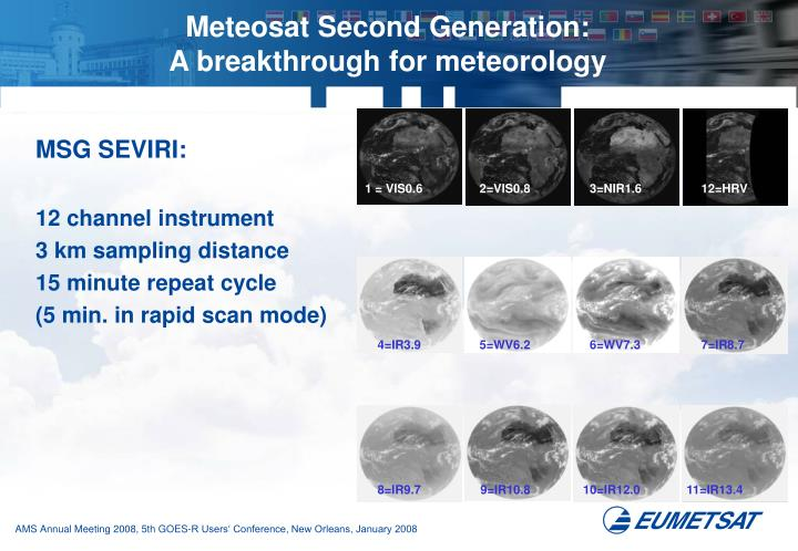 Meteosat Second Generation: