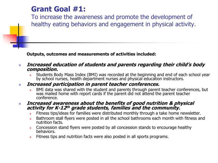 Grant Goal #1: