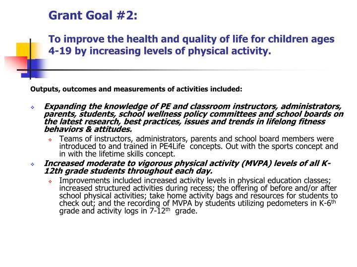 Grant Goal #2: