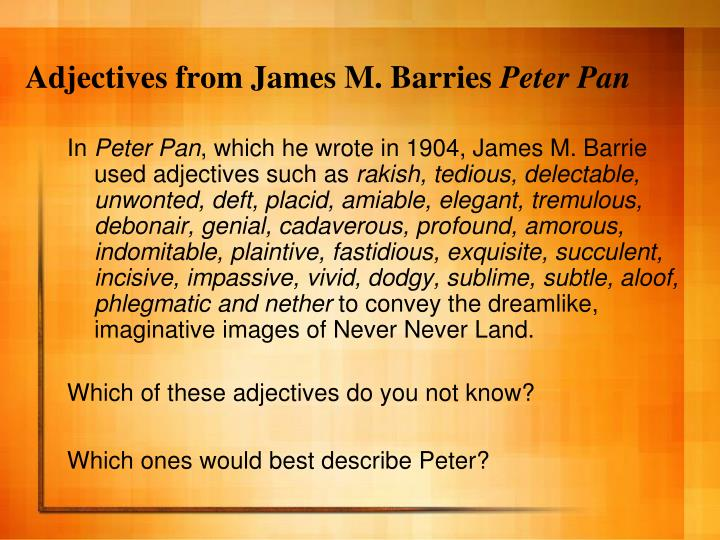 Adjectives from James M. Barries