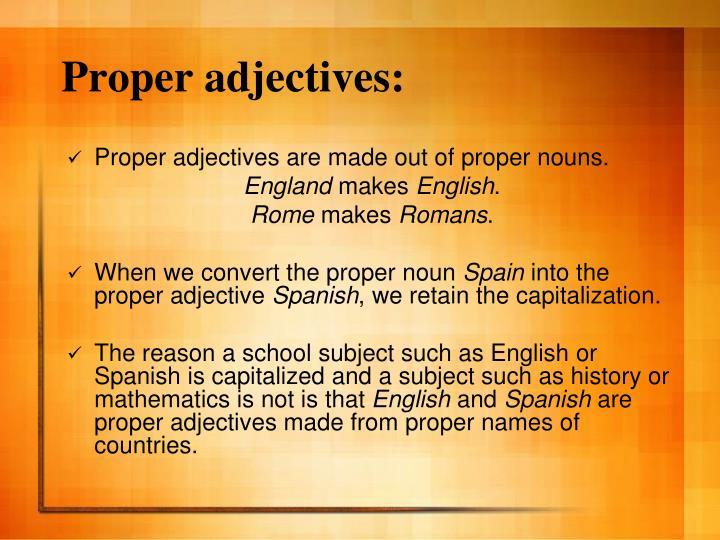 Proper adjectives: