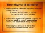 three degrees of adjectives