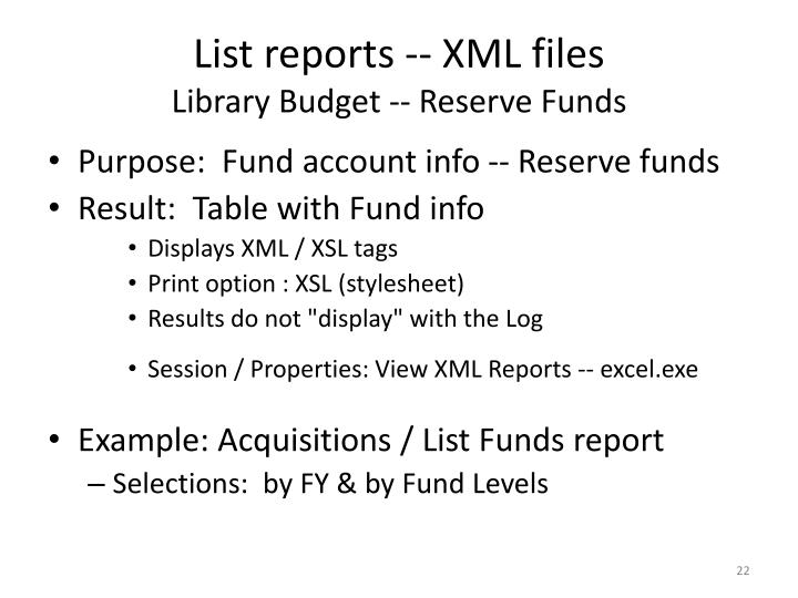 List reports -- XML files