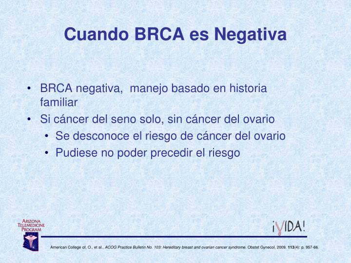 Cuando BRCA es Negativa