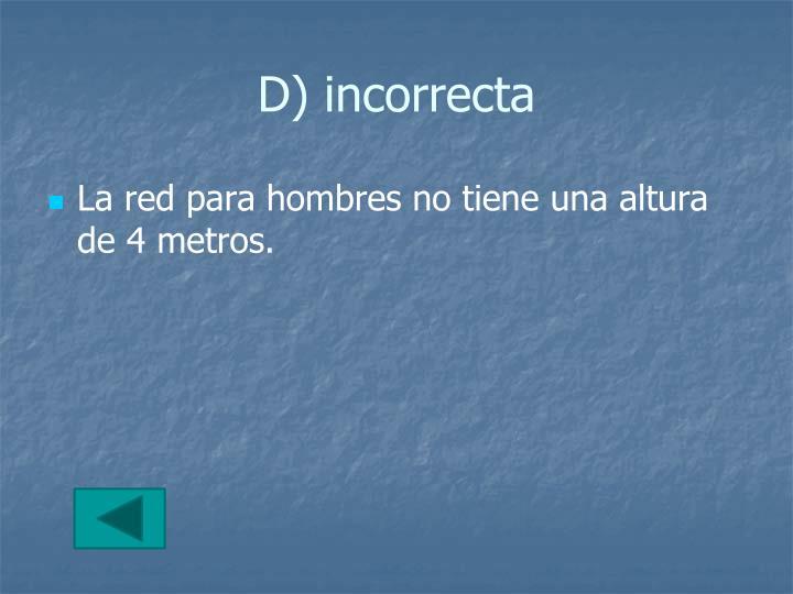 D) incorrecta