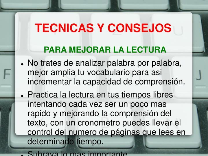 TECNICAS Y CONSEJOS