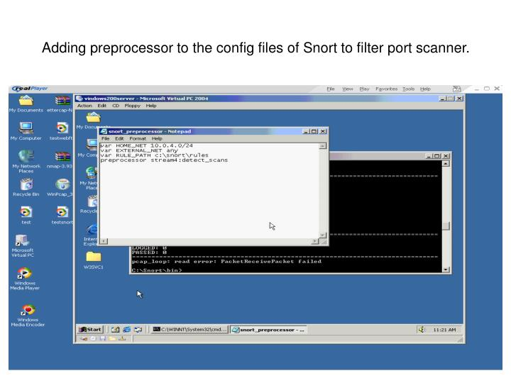 Adding preprocessor to the config files of Snort to filter port scanner.