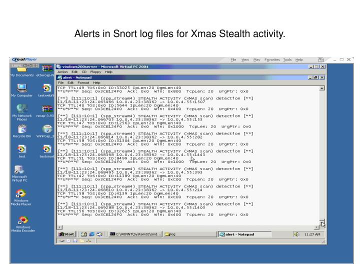 Alerts in Snort log files for Xmas Stealth activity.