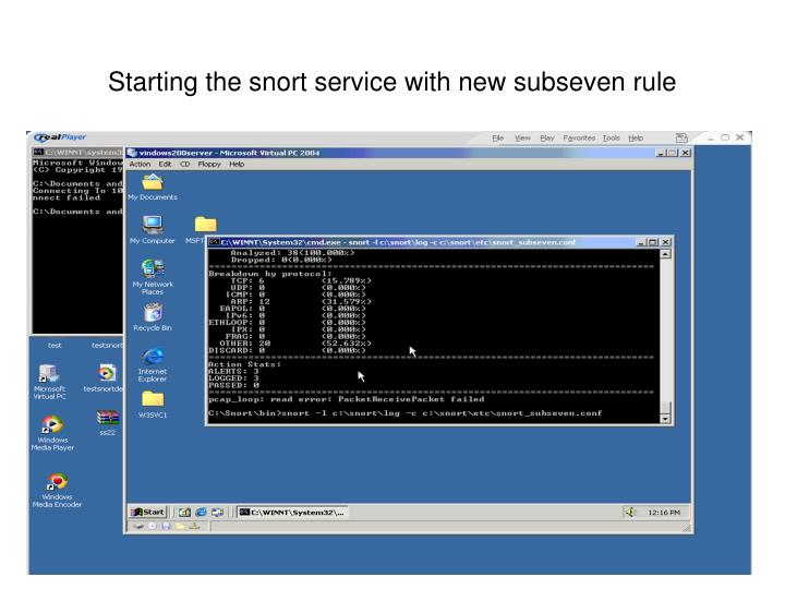 Starting the snort service with new subseven rule