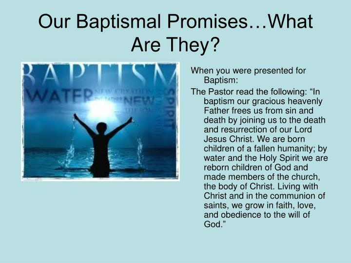 Our Baptismal Promises…What Are They?