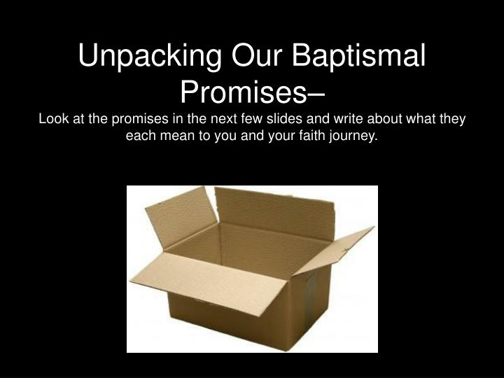 Unpacking Our Baptismal Promises–