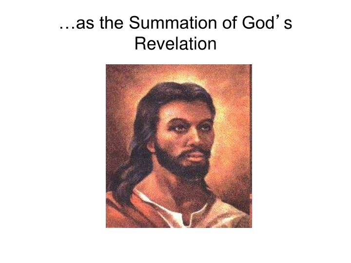 …as the Summation of God