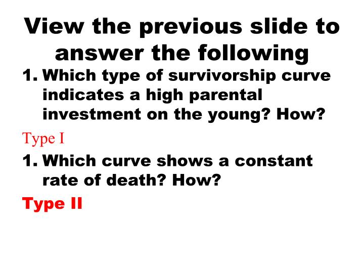 View the previous slide to answer the following