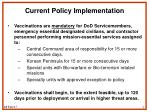 current policy implementation