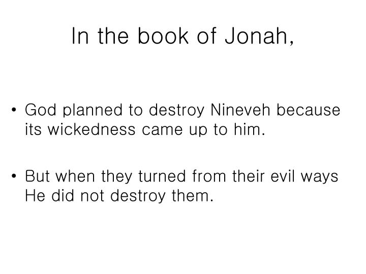 In the book of Jonah,