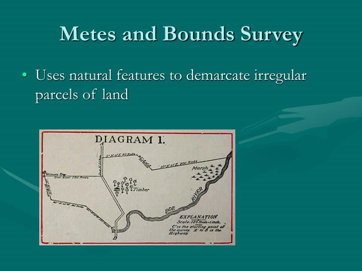 Ppt agricultural patterns powerpoint presentation id for Metes and bounds