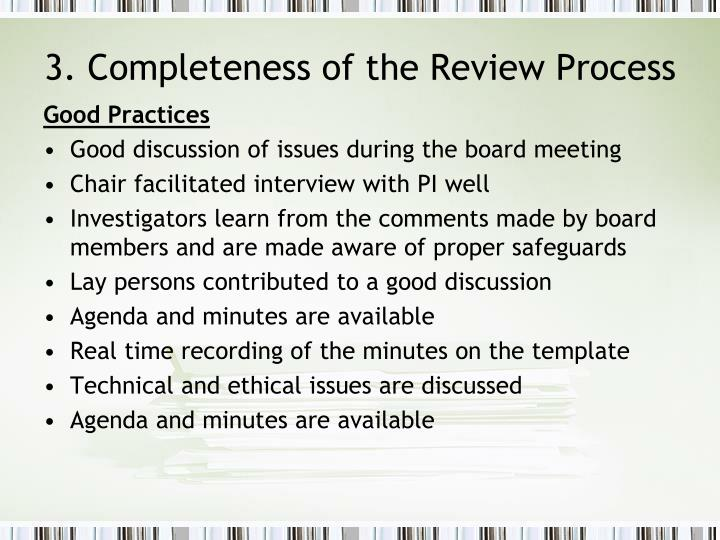 3. Completeness of the Review Process