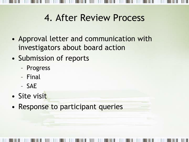 4. After Review Process