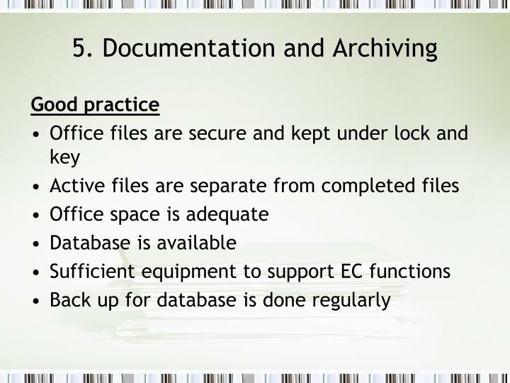 5. Documentation and Archiving