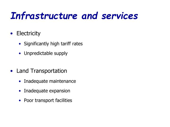 Infrastructure and services