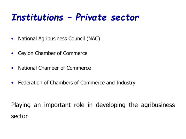 Institutions – Private sector