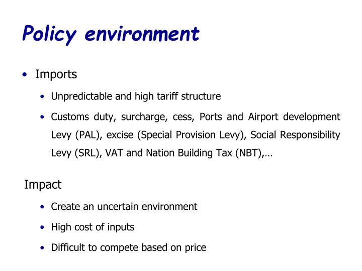 Policy environment