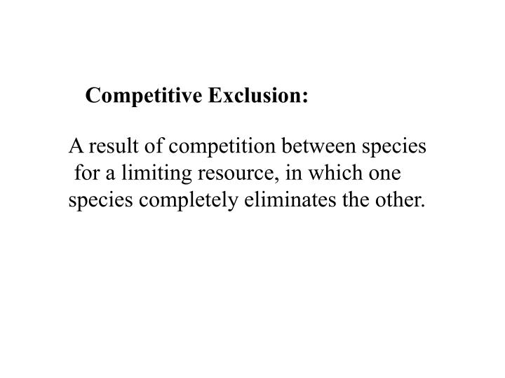 Competitive Exclusion: