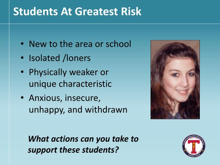 Students At Greatest Risk