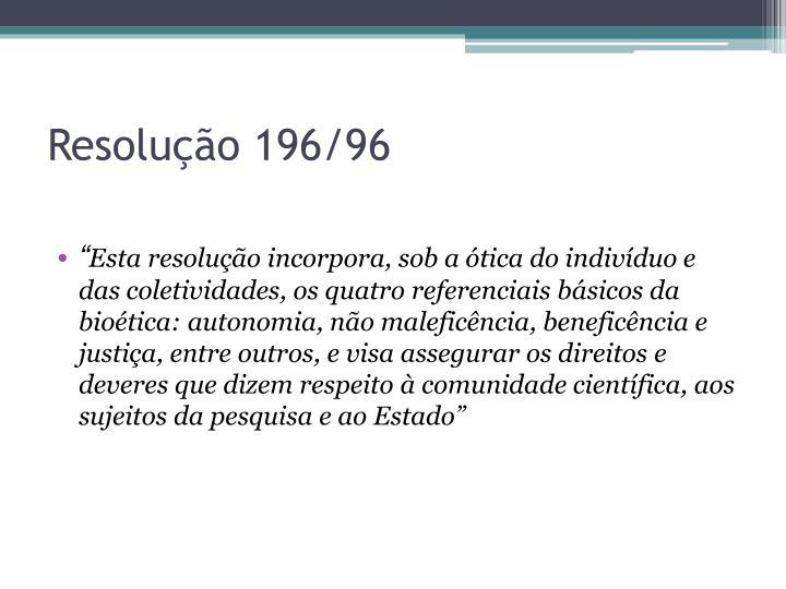 Resolução 196/96
