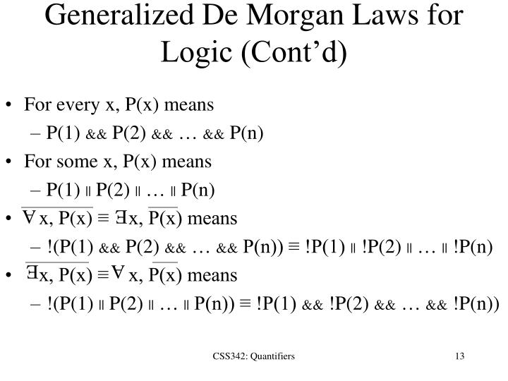 Generalized De Morgan Laws for Logic (Cont'd)