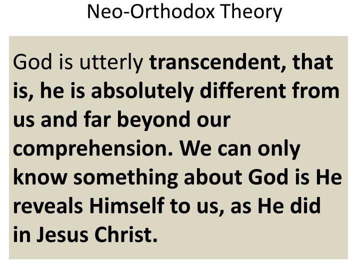 Neo-Orthodox Theory