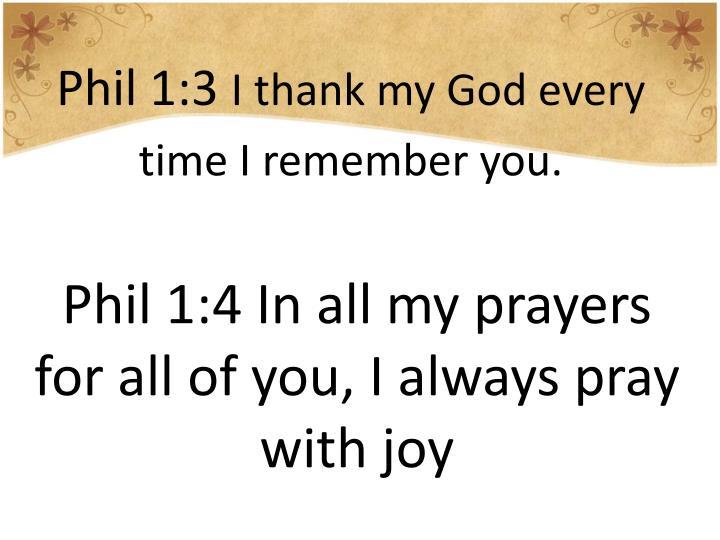 Phil 1:3