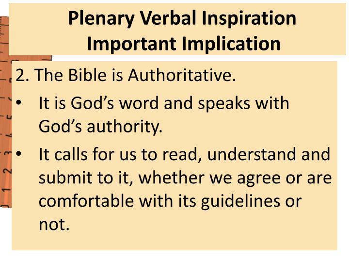 2. The Bible is Authoritative.