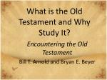 what is the old testament and why study it