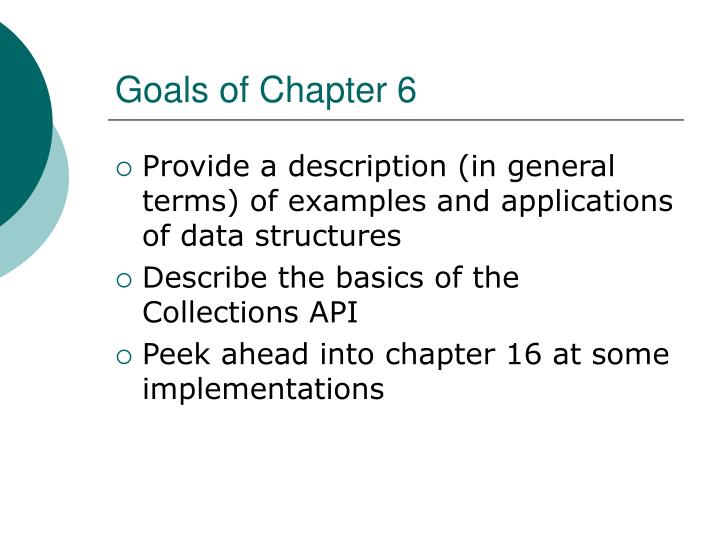 Goals of Chapter 6