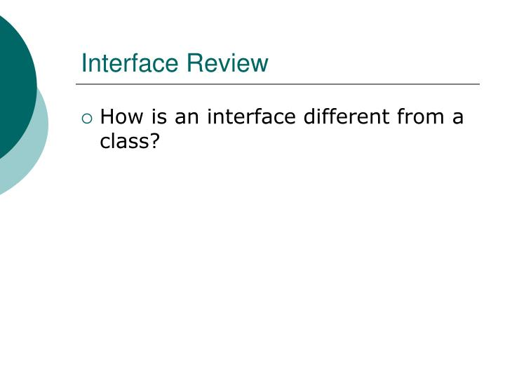 Interface Review